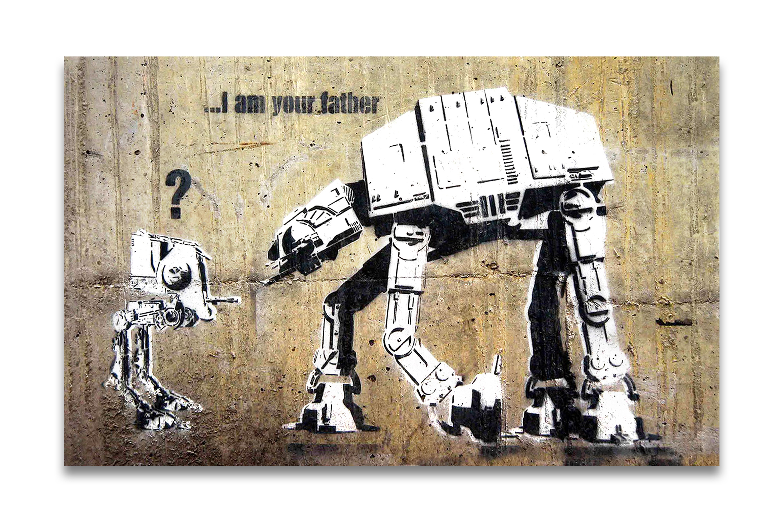 banksy kunstdruck leinwand mit keilrahmen i am your father. Black Bedroom Furniture Sets. Home Design Ideas